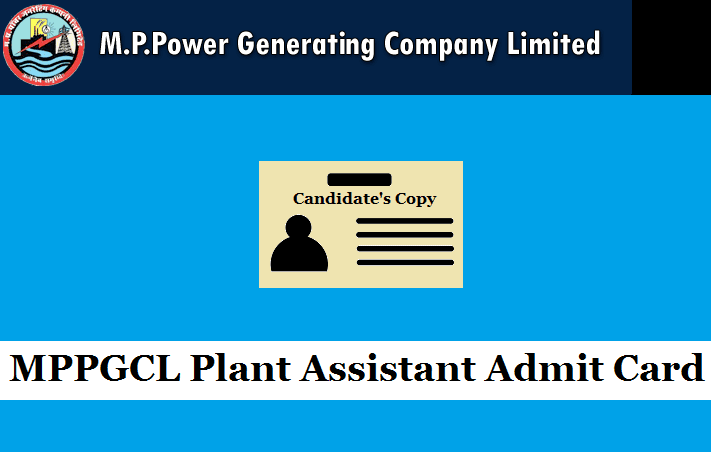 MPPGCL Plant Assistant (ITI) Trainee Admit Card