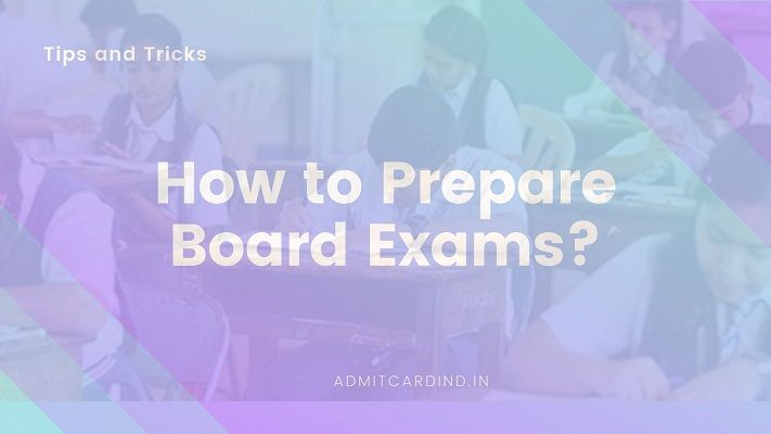 How to Prepare for Board Exams