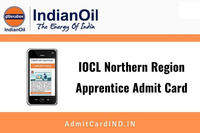 IOCL Northern Region Apprentice Admit Card