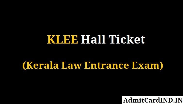 KLEE Hall Ticket - Kerala Law Entrance Exam Admit Card