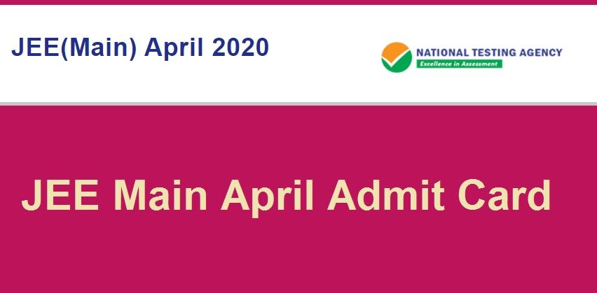 JEE Main April Admit Card 2020