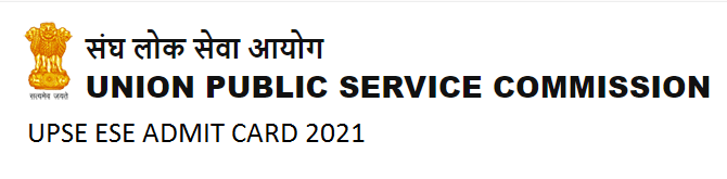 UPSC ESE Admit Card 2021 Release on July 2021 Prelims Exam Date 18th July 2021 1